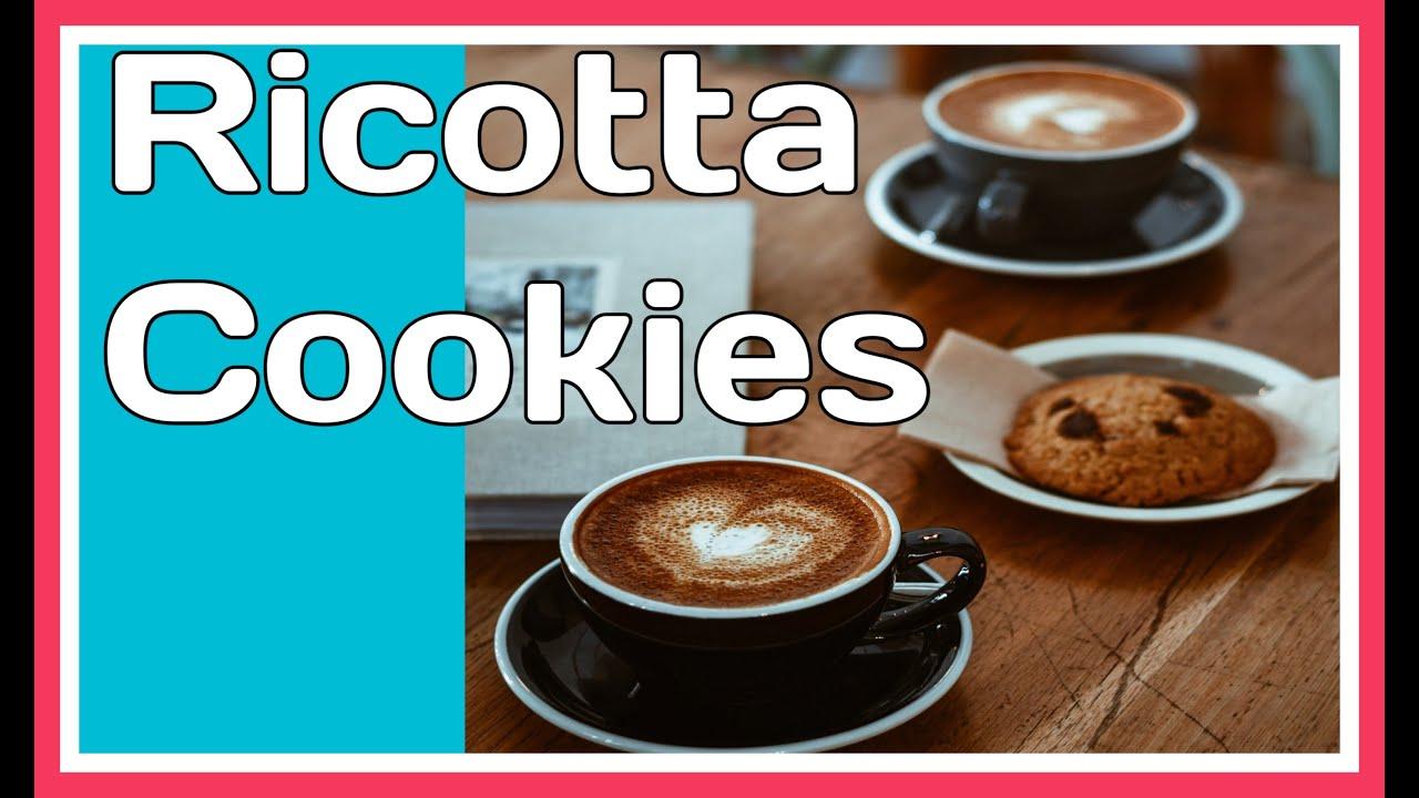 Ricotta Cookies / Easy Cookie Recipe