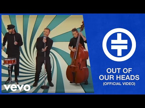 Take That – Out Of Our Heads