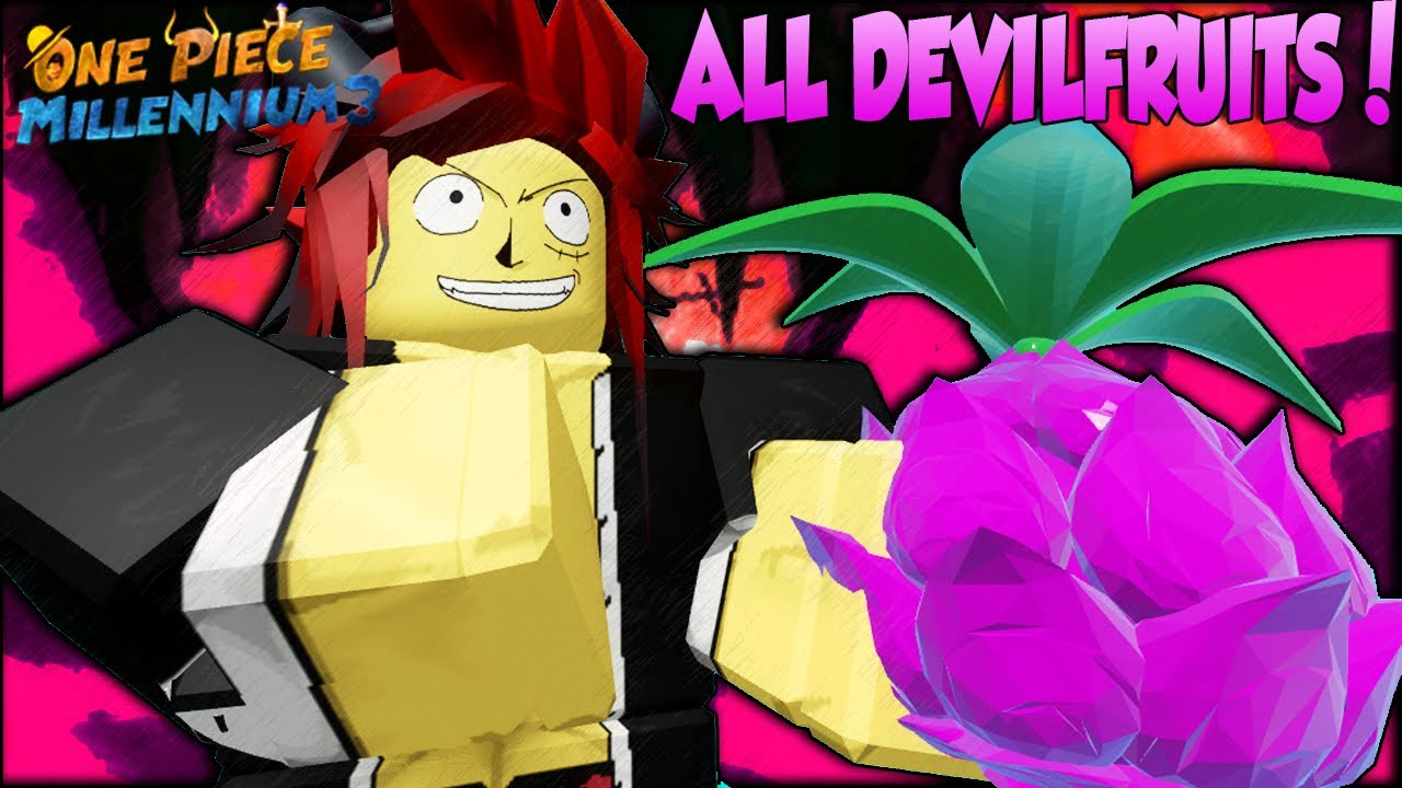 New One Piece Game All Devil Fruit Showcase In One Piece Millennium 3 Roblox Youtube