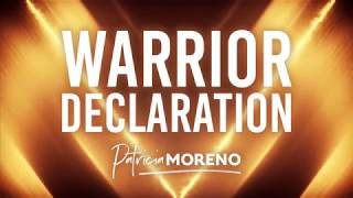 Warrior Declaration by Patricia Moreno