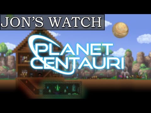 TERRARIA IN SPACE! (Jons Watch - Planet Centauri)