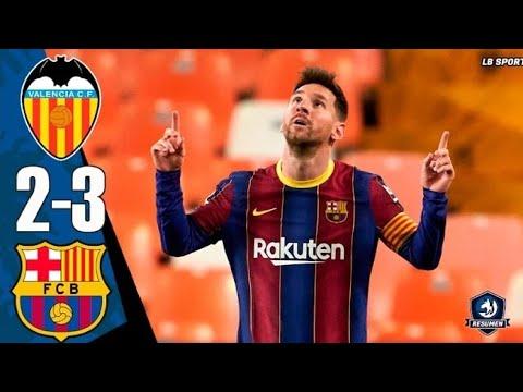 Download Valencia Vs Barcelona Full Match Highlight (2-3)