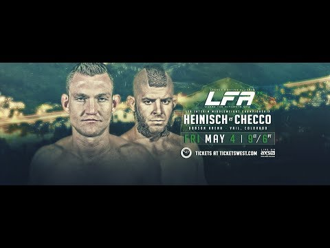 LFA 39 - Heinisch vs. Checco   Friday, May 4th on AXS TV