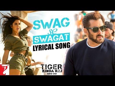 Swag Se Swagat Full Track - Lyrical   Tiger Zinda Hai   Neha Bhasin   Vishal Dadlani  