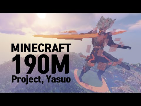 Minecraft : Build it up 190m Project Yasuo