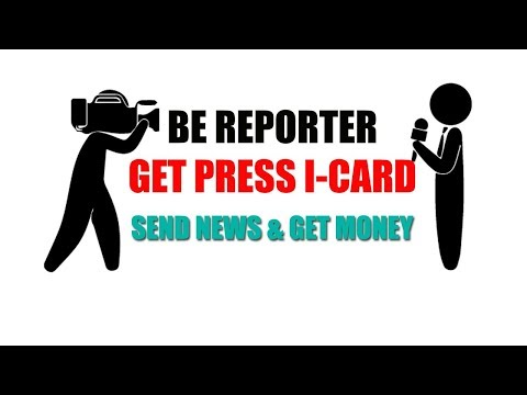 Opportunity to become reporter and cover news with Press I Card