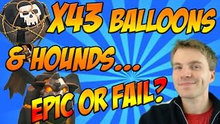 Clash of Clans: 43 MAX Balloons & 2 Lava Hounds - Beak's Balloon Special #2