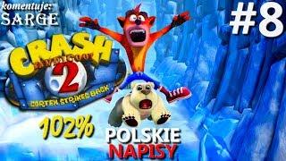 Zagrajmy w Crash Bandicoot 2 PS4 Remake (102%) odc. 8 - Pogoń za Cortexem | napisy PL