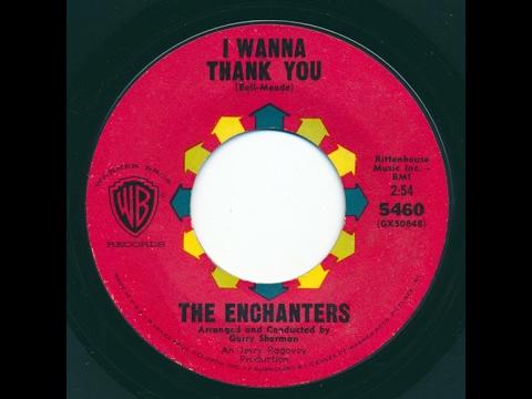 I Wanna Thank You THE ENCHANTERS Video Steven Bogarat