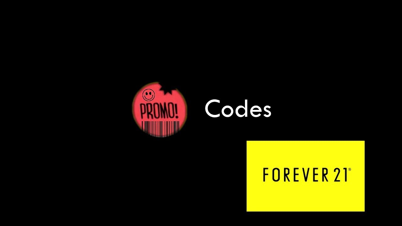 Forever 21 Promo Codes Discount Codes 2019 Youtube