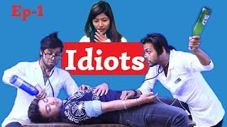 IDIOTS | Episode 1 | A Fully Comedy Web Series | New Nepali Short Movie | Colleges Nepal