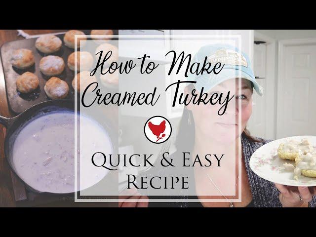QUICK AND EASY CREAMED TURKEY RECIPE | Homestead Kitchen