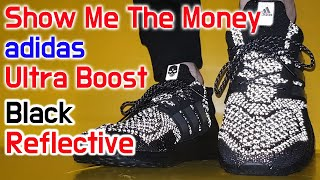 adidas X Show Me The Money Ultra Boost unboxing/adidas Ultra Boost on feet review