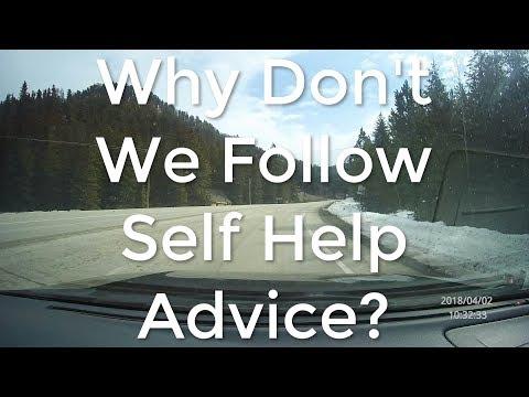 Why We Don't Take Self Help Advice