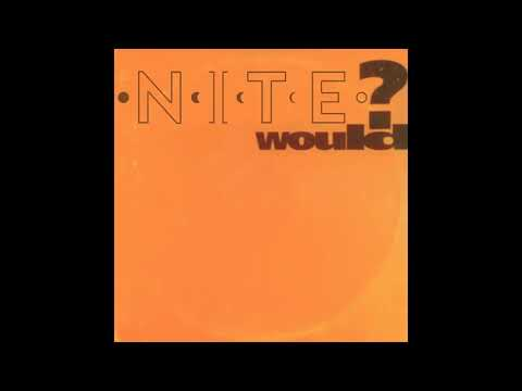 NITE - Would? (Official Audio)