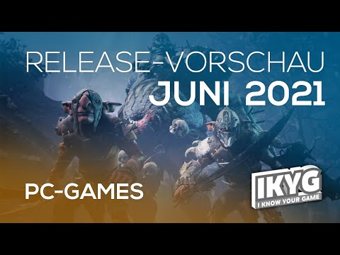Games-Release-Vorschau - Juni 2021 - PC