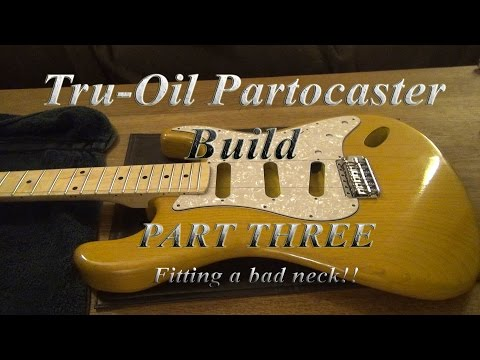 How to fix a bad fitting Strat neck!! Build a Partcaster part 3