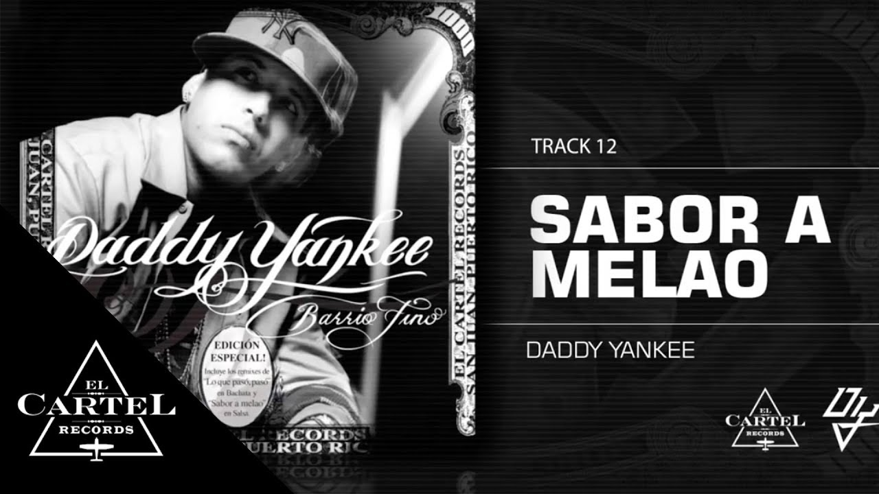 Daddy Yankee | 12. Sabor a Melao ft Andy Montañez (Bonus Track Version) (Audio Oficial)