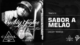 Daddy Yankee | 12. Sabor a Melao ft Andy Montañez (Bonus Track Version) (Audio Oficial)
