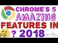 Google chrome features 2018||Amazing cool 5 tips and tricks chrome||chrome new update version 2018