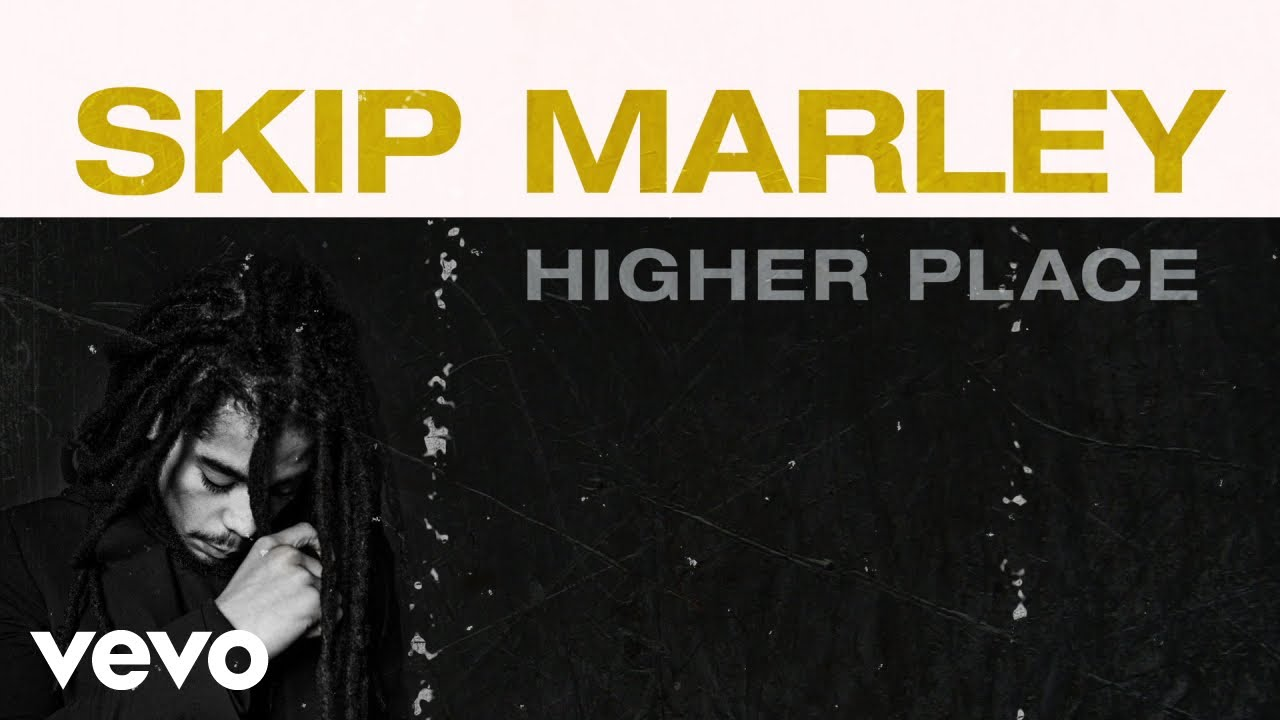 Skip Marley - Higher Place (Audio) ft. Bob Marley