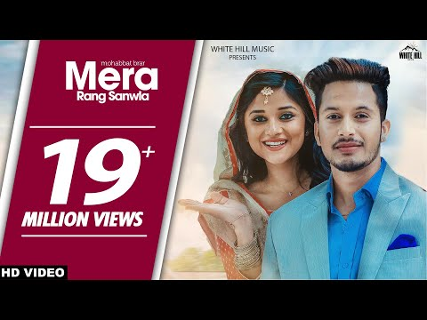 Latest Punjabi Songs 2017 | Mera Rang Sanwla (Full...