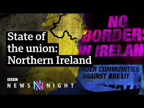 Brexit: Does It Threaten Peace In Northern Ireland? - BBC Newsnight