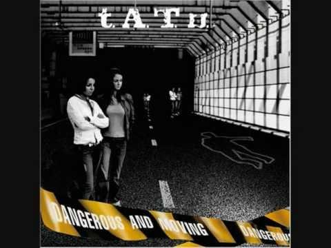 t.A.T.u - Dangerous and Moving / Lyudi Invalidy [Remix English & Russian]