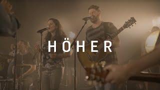 Höher (feat. Juri Friesen) - ICF Worship