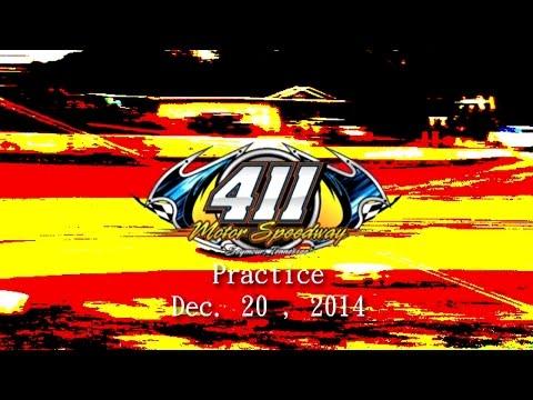411 Motor Speedway Practice 12 20 14
