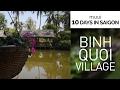 SAIGON DAY 4: Binh Quoi Village