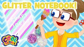 Glitter Notebook! ⭐Back to School Crafts with Crafty Carol | Cartoons for kids | Crafts for Kids