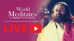 12th May, 7:30 pm IST : Live Meditation with Gurudev Sri Sri Ravi Shankar