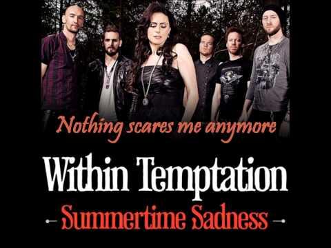 Within Temptation - Summertime Sadness (Lyrics)