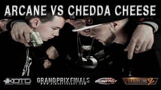 KOTD - 2012 Grand Prix Final - Arcane v Chedda Cheese *Co-Hosted By Maestro Fresh Wes*