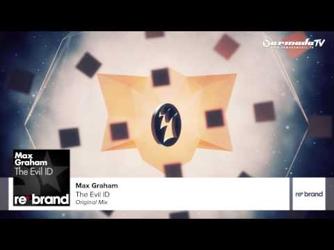Max Graham - The Evil ID (Original Mix)