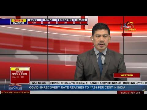 Impact News Manipuri Bulletin 04 JUNE 2020