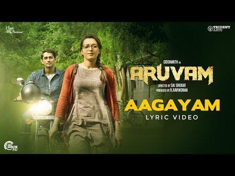 Aruvam | Aagayam Lyrical Video I Siddharth, Catherine Tresa | Roshini | SS Thaman