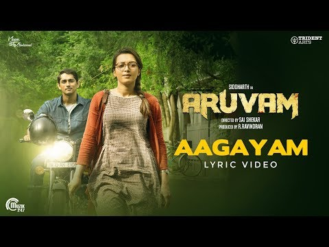 Aruvam  Aagayam Lyrical Video I Siddharth, Catherine Tresa  Roshini  Ss Thaman