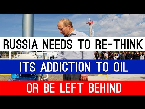 Billionaire Energy Magnate: Russia needs to re-think its addiction to oil or it will be left behind