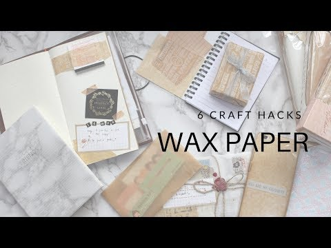 Wax Paper Hacks for Crafting ?!