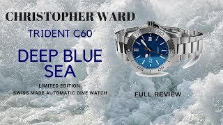 "Christopher Ward Ltd. Ed. ""Deep Blue Sea"" Swiss Dive Watch Review"