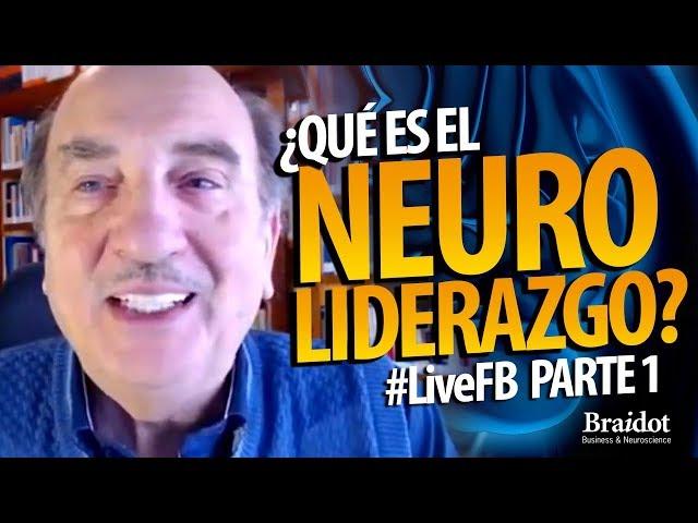 ¿Qué es el Neuroliderazgo? - Parte 1 - #LiveFB