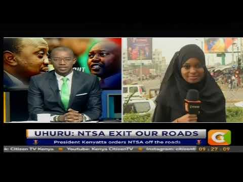 Citizen Extra : President Kenyatta instructs NTSA to keep off from the road