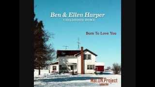 Born To Love You - Ben & Ellen Harper