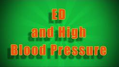ED (disfunzione erettile, impotenza) e alta pressione sanguigna