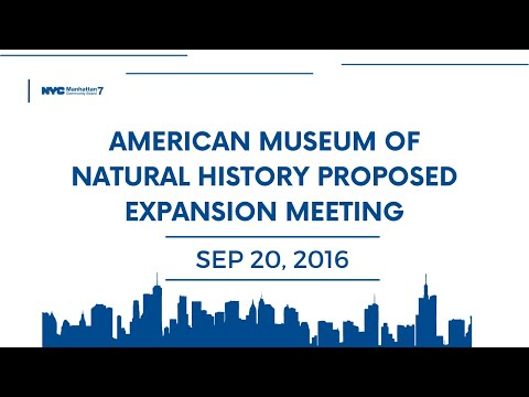 American Museum of Natural History Proposed  Expansion Meeting Sept 20 2016