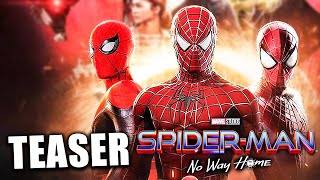 SPIDER-MAN 3: NO WAY HOME TEASER TRAILER ENTHÜLLT!