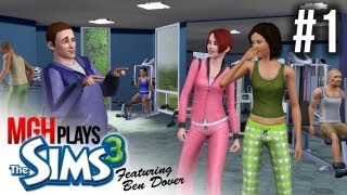Mgh Plays: Sims 3 - featuring Ben Dover! #1 (with Elin)