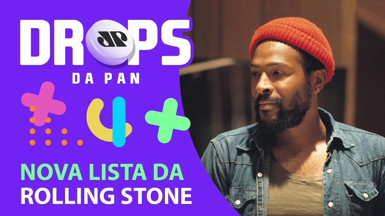 NOVA LISTA DE 500 MELHORES DISCOS DA ROLLING STONE | DROPS da Pan - 25/09/20